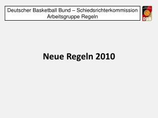 Neue Regeln 2010