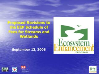 Proposed Revisions to the EEP Schedule of Fees for Streams and Wetlands September 13, 2006
