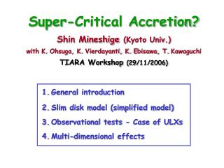 General introduction Slim disk model (simplified model) Observational tests - Case of ULXs