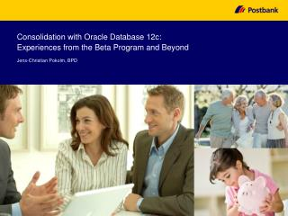 Consolidation with Oracle Database 12c:  Experiences from the Beta Program and Beyond