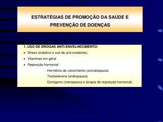 STRESS OXIDATIVO E USO DE ANTI-OXIDANTES