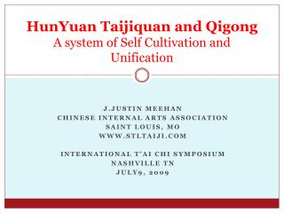 HunYuan Taijiquan  and Qigong A system of Self Cultivation and Unification