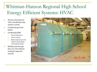 Whitman-Hanson Regional High School  Energy Efficient Systems: HVAC