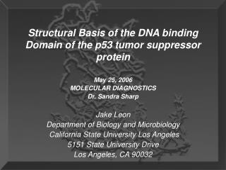 Jake Leon Department of Biology and Microbiology  California State University Los Angeles