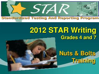 2012 STAR Writing Grades 4 and 7