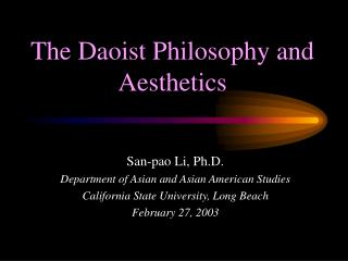 The Daoist Philosophy and Aesthetics