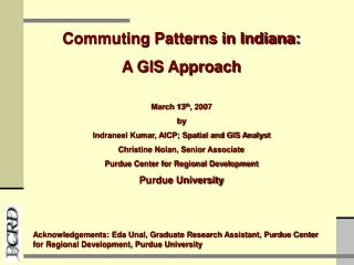 March 13 th , 2007 by Indraneel Kumar, AICP; Spatial and GIS Analyst