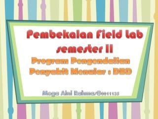 Pembekalan  Field Lab semester II