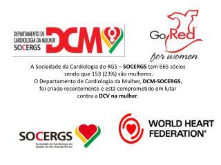 A Sociedade da Cardiologia do RGS –  SOCERGS  tem 665 sócios  sendo que 153 (23%) são mulheres.