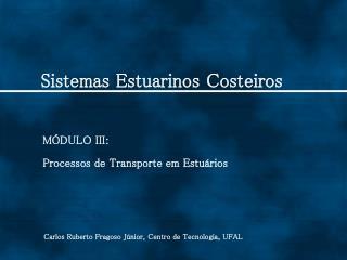 Sistemas Estuarinos Costeiros