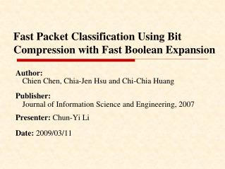 Fast Packet Classification Using Bit Compression with Fast Boolean Expansion