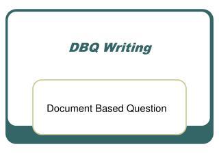 DBQ Writing