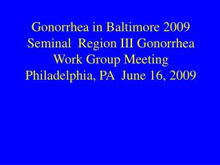 Gonorrhea Cases  Baltimore City 2002-2008