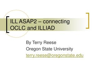 ILL ASAP2 – connecting OCLC and ILLIAD