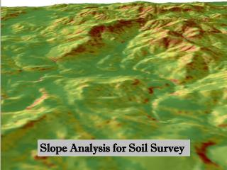 Slope Analysis for Soil Survey