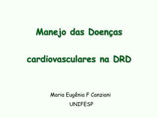 Manejo das Doenças cardiovasculares na DRD