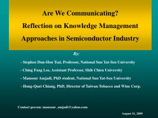 Are We Communicating?  Reflection on Knowledge Management Approaches in Semiconductor Industry