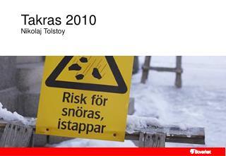 Takras 2010 Nikolaj Tolstoy