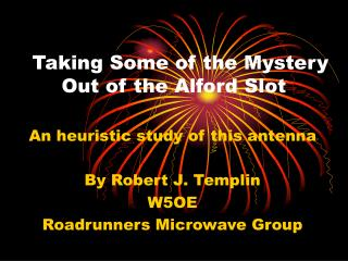 Taking Some of the Mystery Out of the Alford Slot