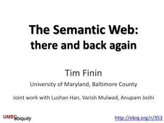 The Semantic Web: there and back again