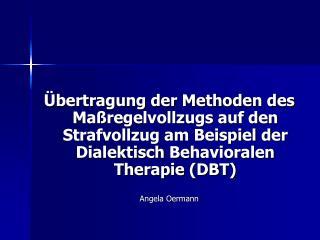 Forensisch-psychiatrische Kriminaltherapie  (Müller- Isberner  &  Eucker , 2009)