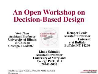 An Open Workshop on Decision-Based Design