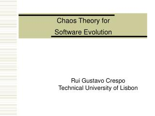 Rui Gustavo Crespo Technical University of Lisbon