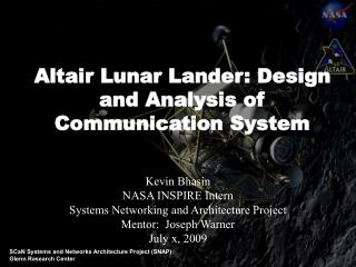 Kevin Bhasin NASA INSPIRE Intern Systems Networking and Architecture Project
