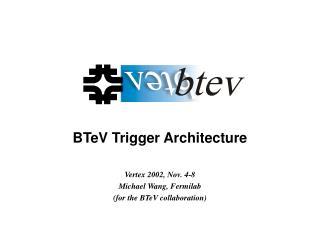 BTeV Trigger Architecture