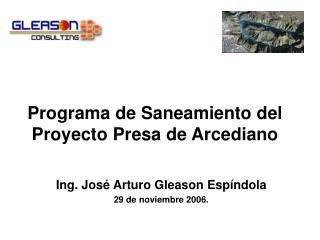 Programa de Saneamiento del Proyecto Presa de Arcediano