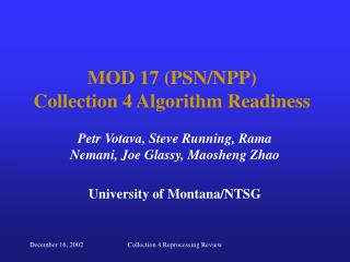 MOD 17 (PSN/NPP) Collection 4 Algorithm Readiness
