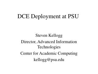 DCE Deployment at PSU