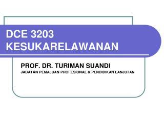 DCE 3203 KESUKARELAWANAN