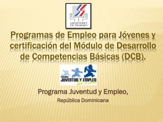 Programa Juventud y Empleo,  República Dominicana