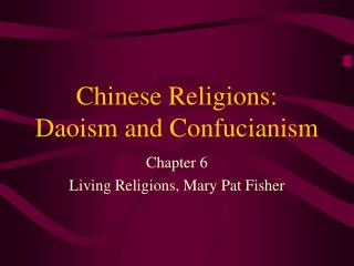 Chinese Religions: Daoism and Confucianism