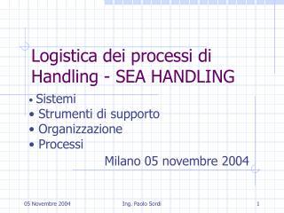 Logistica dei processi di Handling - SEA HANDLING