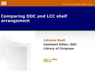 Comparing DDC and LCC shelf arrangement