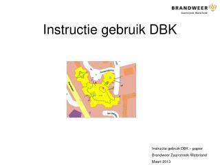 Instructie gebruik DBK