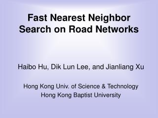 Fast Nearest Neighbor Search on Road Networks