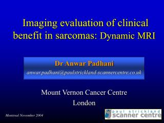Imaging evaluation of clinical benefit in sarcomas:  Dynamic MRI