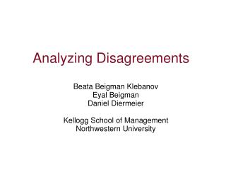 Analyzing Disagreements