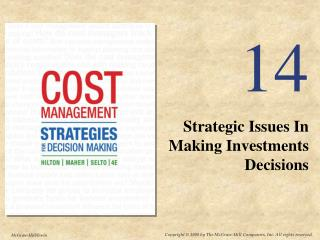 Strategic Issues In Making Investments Decisions