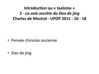 Pensée chinoise ancienne  Dao de  jing