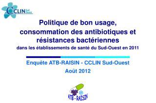 Politique de bon usage,  consommation des antibiotiques et  résistances bactériennes