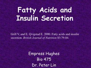 Fatty Acids and Insulin Secretion