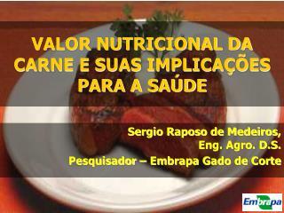 VALOR NUTRICIONAL DA CARNE E SUAS IMPLICAÇÕES PARA A SAÚDE