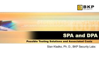 SPA and DPA