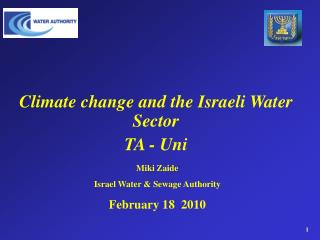 Climate change and the Israeli Water Sector TA - Uni