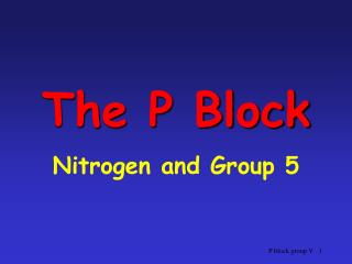 The P Block