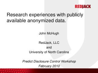 Research experiences with publicly available anonymized data.